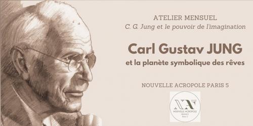 Carl Gustav Jung et le pouvoir de l'imagination - ATELIER 1