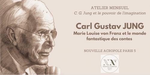 Carl Gustav Jung et le pouvoir de l'imagination - ATELIER 2
